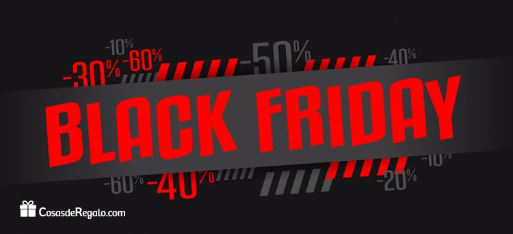 El black friday de cosasderegalo.com