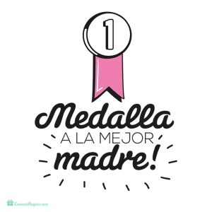 Regalos dia de la madre, Medalla a la mejor madre